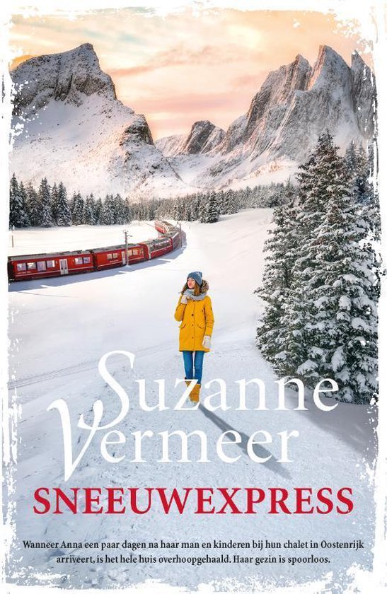 Boek cover Sneeuwexpress van Suzanne Vermeer (Paperback)