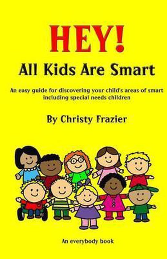 Hey! All Kids Are Smart