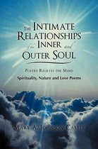 The Intimate Relationships of the Inner and Outer Soul