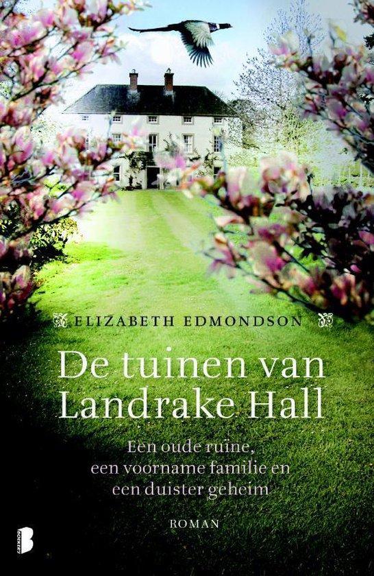 De tuinen van Landrake Hall - Elizabeth Edmondson |