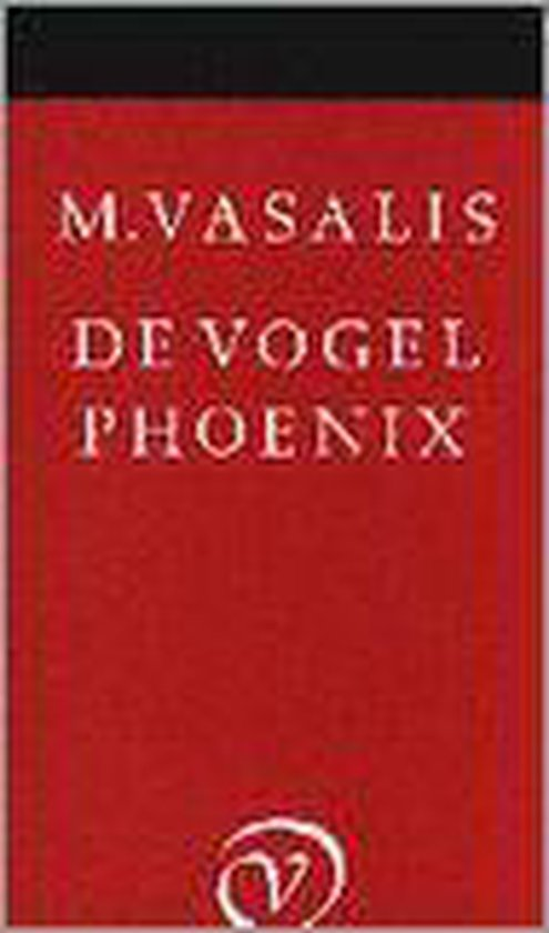 VOGEL PHOENIX - M. Vasalis |