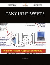 Tangible Assets 151 Success Secrets - 151 Most Asked Questions On Tangible Assets - What You Need To Know