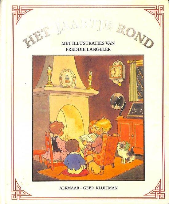 JAARTJE ROND, HET - Freddie Langeler |