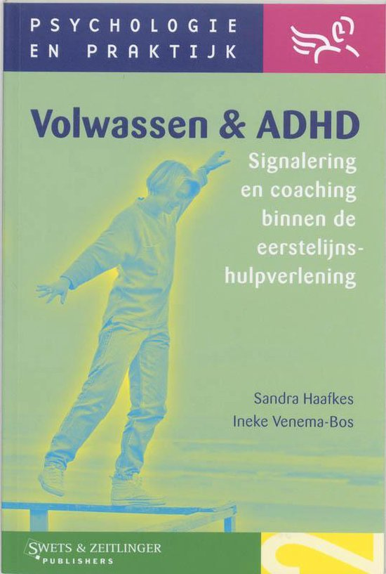 Volwassen & Adhd - S. Haafkes |
