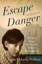 Boek cover Escape into Danger van Sophia Orlovsky Williams