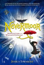 Nevermoor 1 - Nevermoor - Morrigan Crow en het Wondergenootschap