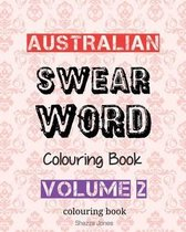 Australian Swear Word Colouring Book - Volume 2
