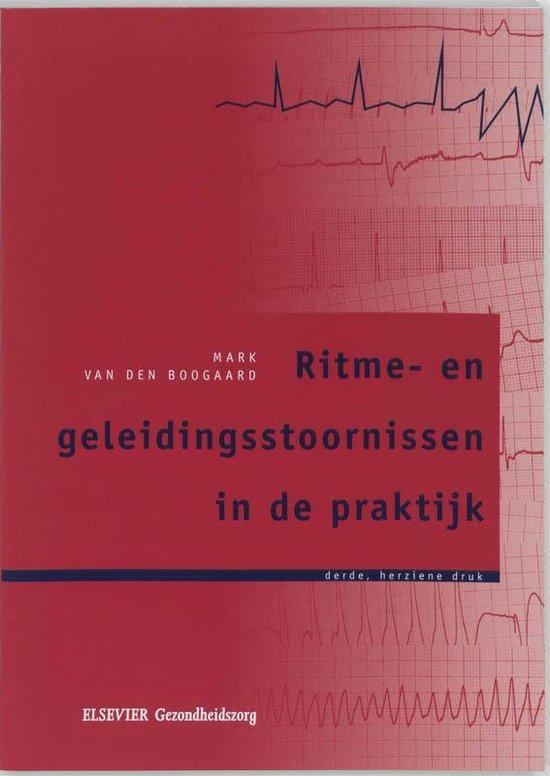 Ritme- en geleidingsstoornissen in de praktijk - M. van den Boogaard |