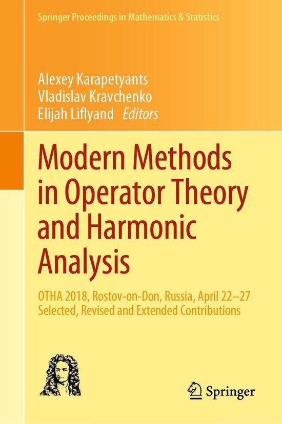Modern Methods in Operator Theory and Harmonic Analysis