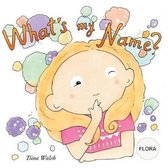 What's My Name? Flora