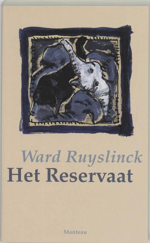Het reservaat - Ward Ruyslinck | Fthsonline.com