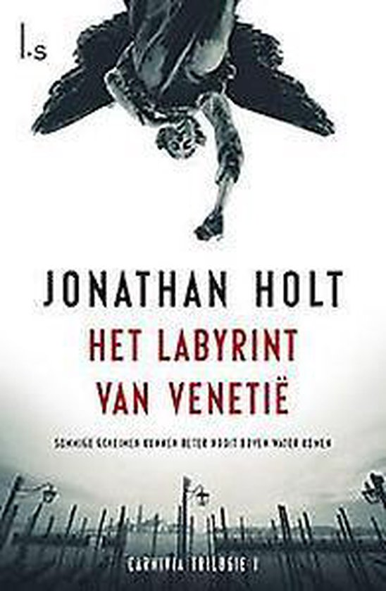 Carnivia 1 - Het labyrint van Venetië - Jonathan Holt   Fthsonline.com