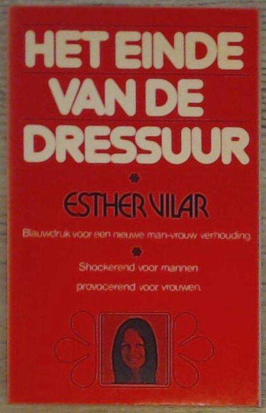 Einde van de dressuur - Vilar  