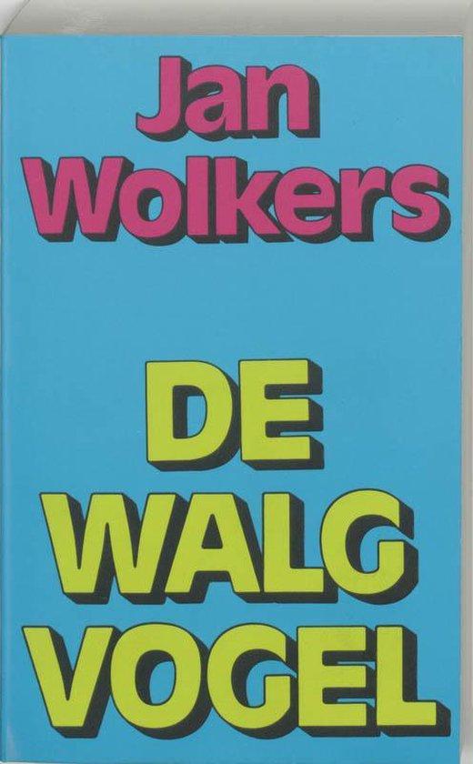 De Walgvogel - Jan Wolkers |