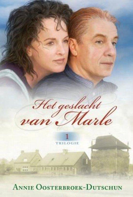 Het geslacht van Marle / 1 - Annie Oosterbroek-Dutschun | Readingchampions.org.uk