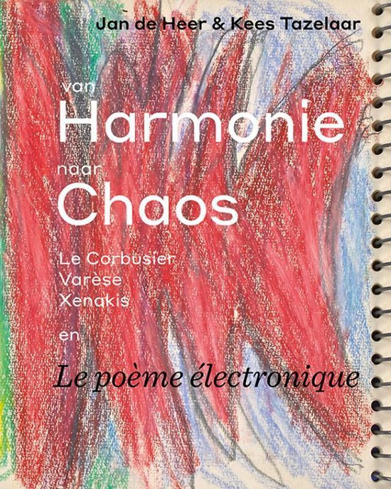 Van harmonie naar chaos