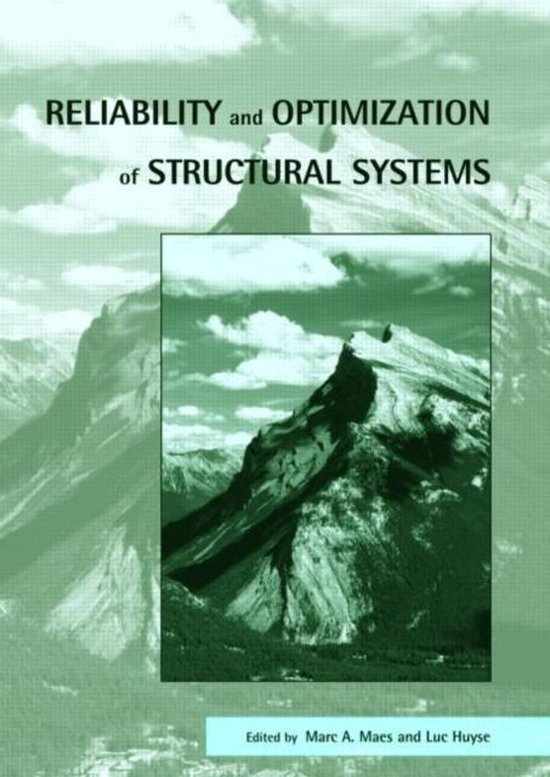 Boek cover Reliability and Optimization of Structural Systems van Marc Maes (Hardcover)