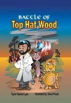 The Battle of Top Hat Wood