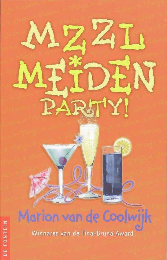 MZZLmeiden 5 - Party - Marion van de Coolwijk |