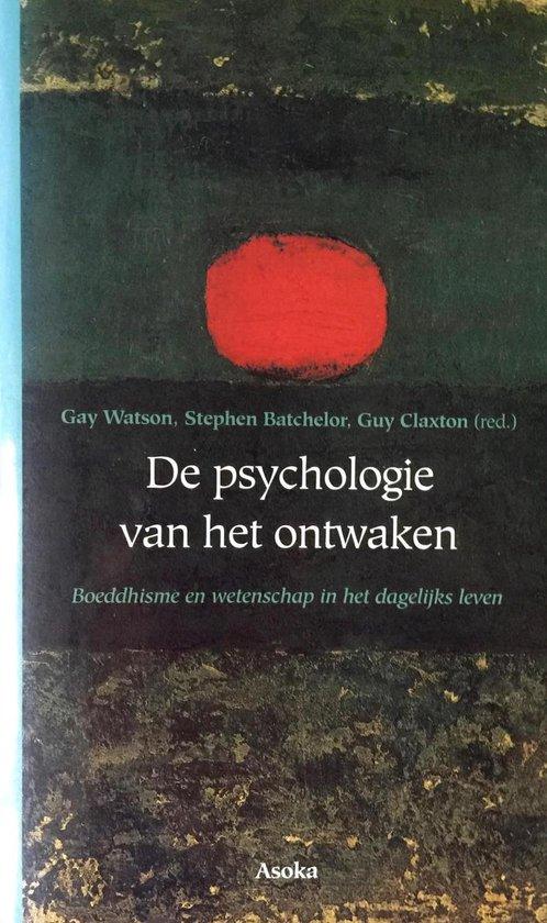 De psychologie van het ontwaken - G. Watson | Readingchampions.org.uk