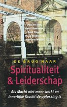 De Brug Naar Spiritualiteit En Leiderschap