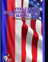 Influencia Estadounidense En Maracaibo