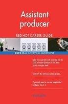 Assistant Producer Red-Hot Career Guide; 2572 Real Interview Questions