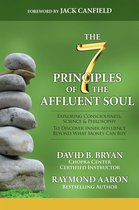 The 7 Principles of the Affluent Soul
