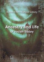 Ancestry and Life of Josiah Sibley
