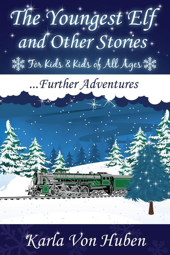 The Youngest Elf and Other Stories: Further Adventures