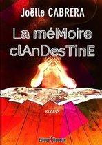 La Memoire Clandestine