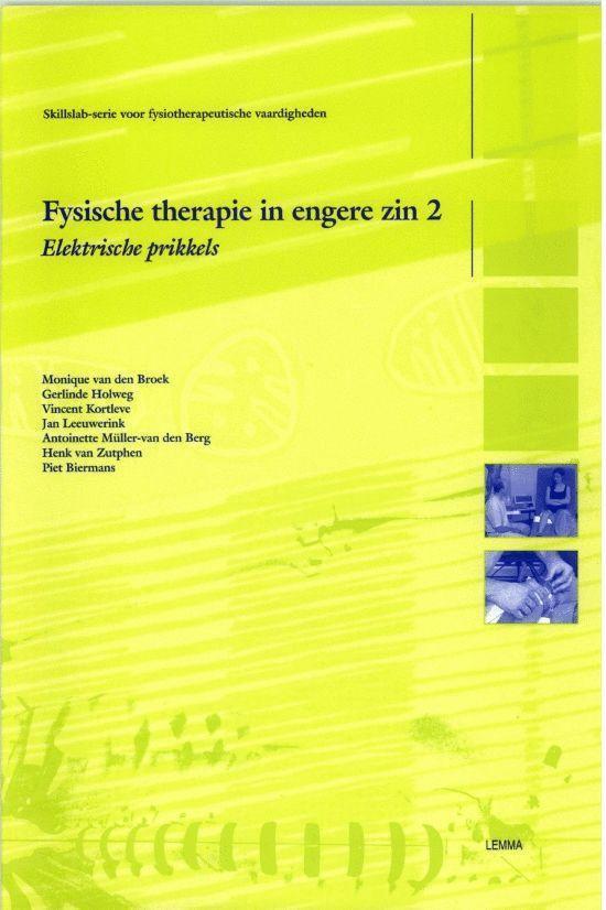 Skillslabserie voor fysiotherapeutische vaardigheden - Fysische therapie in engere zin 2 Werkcahier - Marc Van Den Broek  