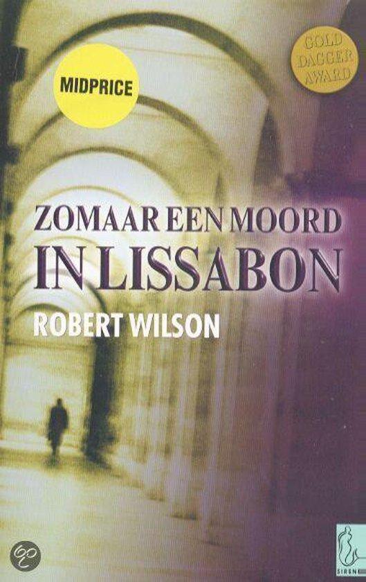 Zomaar Een Moord In Lissabon - Robert Wilson pdf epub