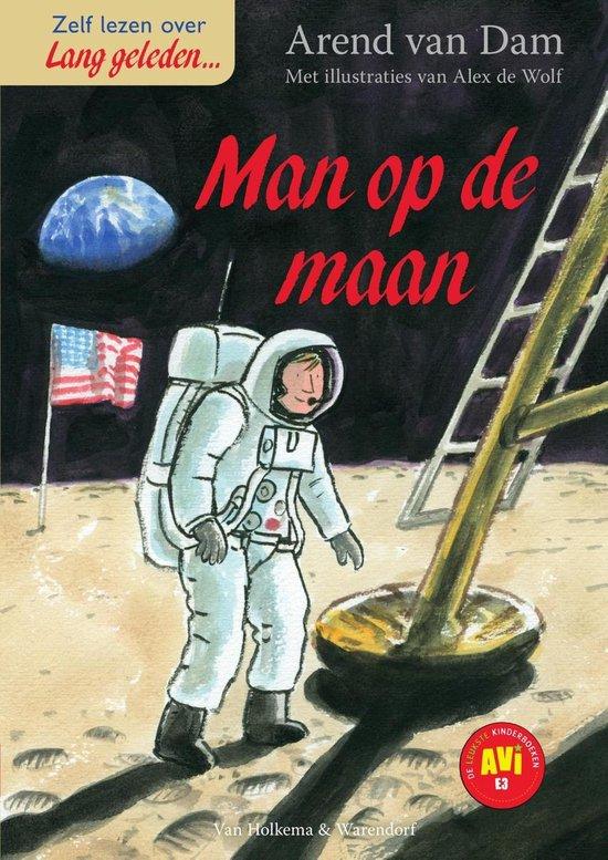 Lang geleden - De man op de maan - Arend van Dam pdf epub