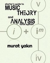 Starter's Guide to Music Theory and Analysis