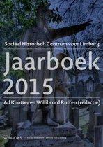 Jaarboek Sociaal-Historisch Centrum Limburg 2015