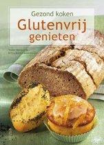 Gezond koken - Glutenvrij genieten