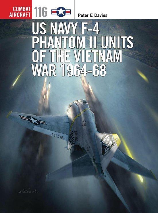 Boek cover US Navy F-4 Phantom II Units of the Vietnam War 1964-68 van Peter E. Davies