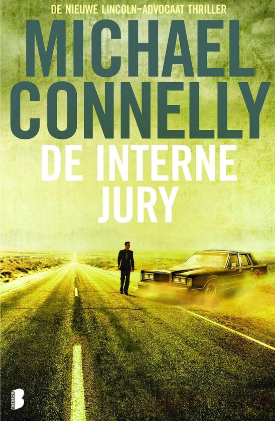Lincoln-advocaat 6 - De interne jury - Michael Connelly |