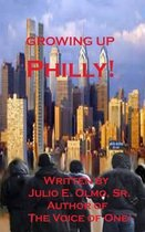 Growing Up Philly!