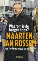 Boek cover Waarom is de burger boos? van Maarten van Rossem