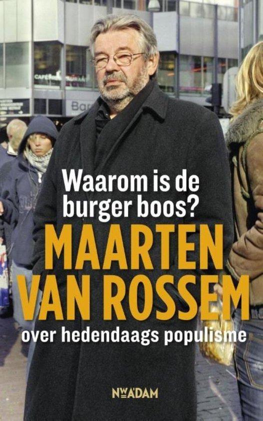 Boek cover Waarom is de burger boos? van Maarten van Rossem (Onbekend)