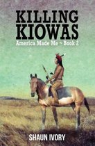 Killing Kiowas