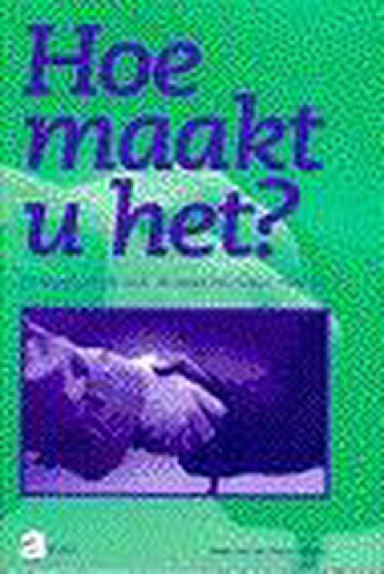 Boek cover Hoe maakt u het? van Jenny van der Toorn-Schutte (Paperback)