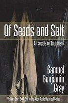 Of Seeds and Salt