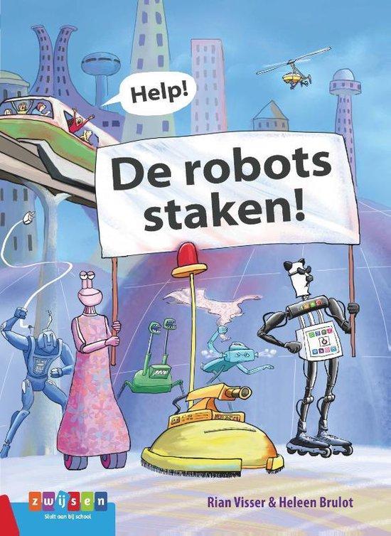 Leesserie Estafette - Help! De robots staken! - Rian Visser |