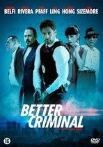 Movie - Better Criminal