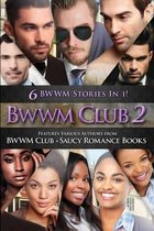 Bwwm Club 2