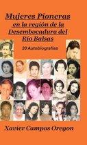 Mujeres Pioneras En La Region de La Desembocadura del Rio Balsas
