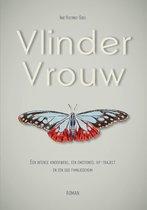 Vlindervrouw - een intense kinderwens, een emotioneel ivf-traject en een oud familiegeheim
